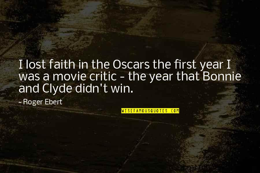 I Lost Faith Quotes By Roger Ebert: I lost faith in the Oscars the first