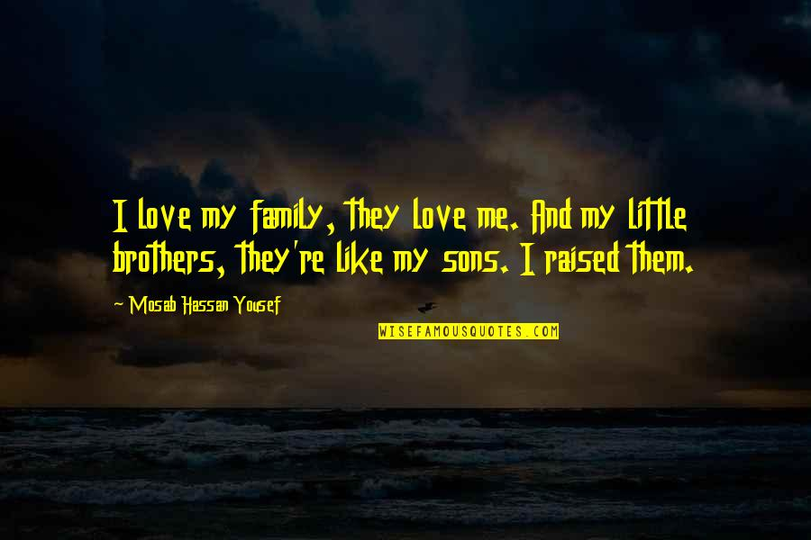 I Love My Brother Quotes Top 39 Famous Quotes About I Love My Brother