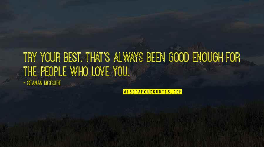 I Love You But Im Not Good Enough Quotes Top 32 Famous Quotes