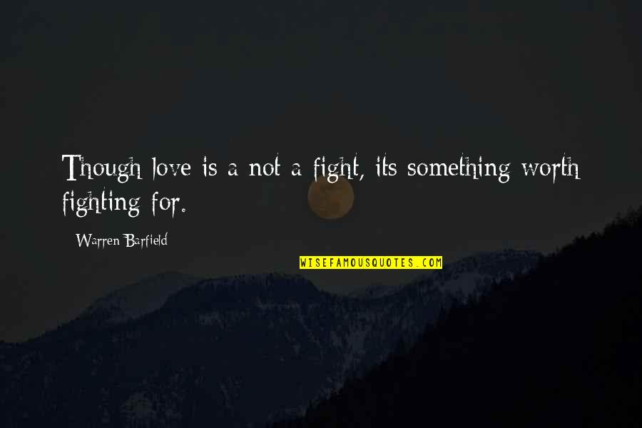 I Love You Even Though We Fight Quotes Top 2 Famous Quotes About I