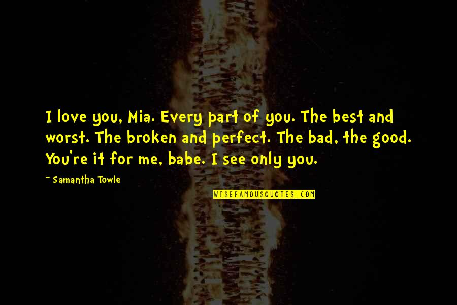 I Love You Too Babe Quotes: top 37 famous quotes about I ...