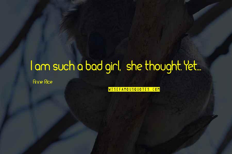 I M Bad Girl Quotes Top 76 Famous Quotes About I M Bad Girl