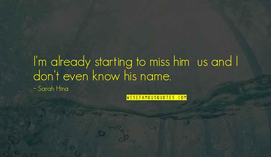 I Miss You Already Quotes: top 36 famous quotes about I Miss ...