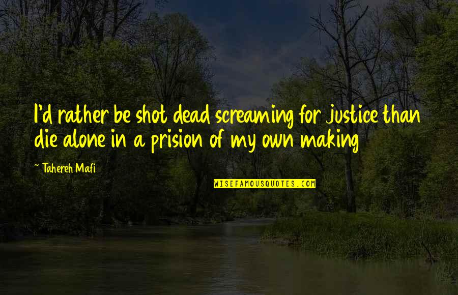 I Rather Die Alone Quotes Top 2 Famous Quotes About I Rather Die Alone