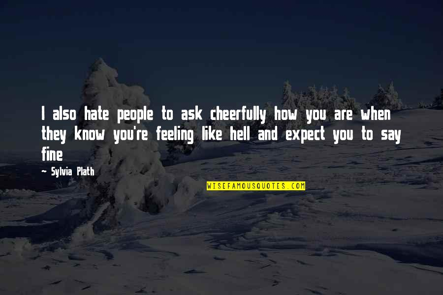 I Really Hate This Feeling Quotes: top 30 famous quotes ...