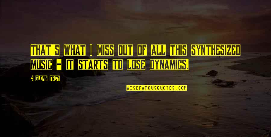 I Really Miss Us Quotes By Glenn Frey: That's what I miss out of all this