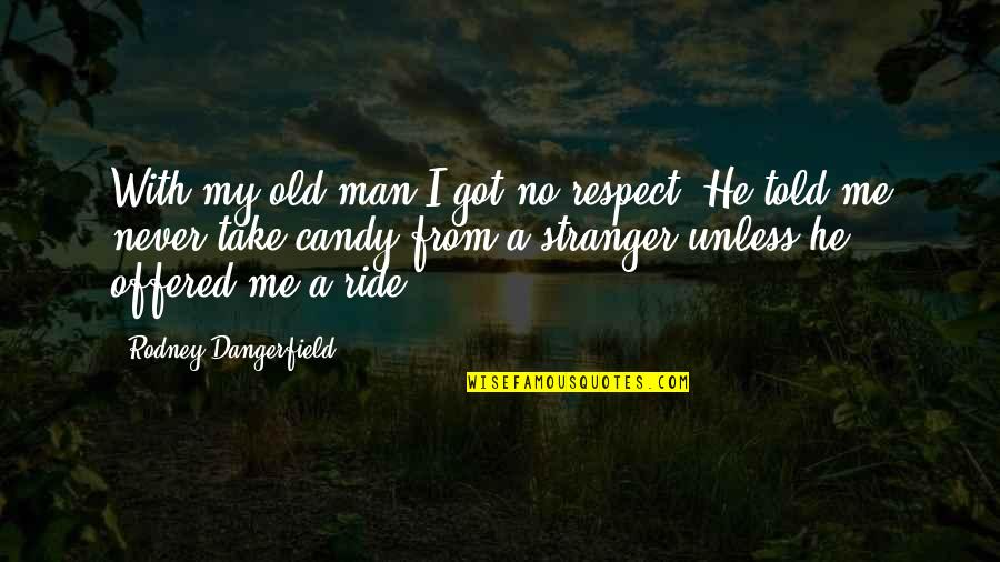 I Ride For My Man Quotes Top 30 Famous Quotes About I Ride For My Man