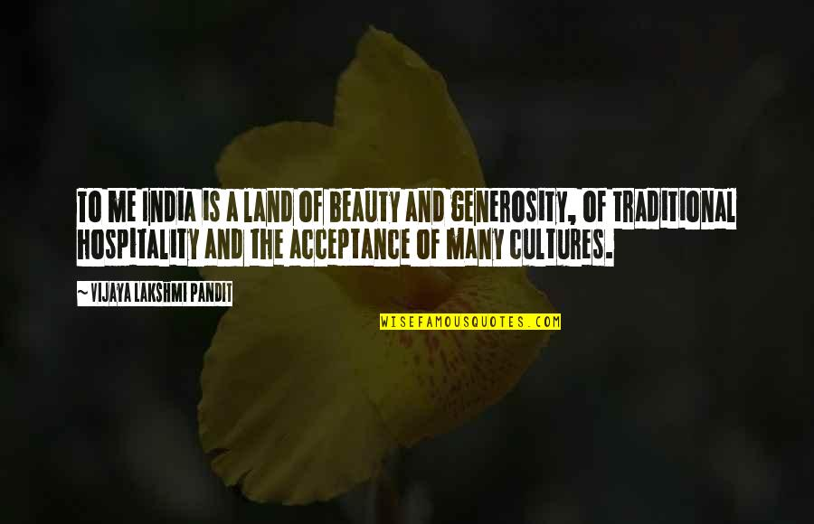 I Want Cute Relationship Quotes By Vijaya Lakshmi Pandit: To me India is a land of beauty