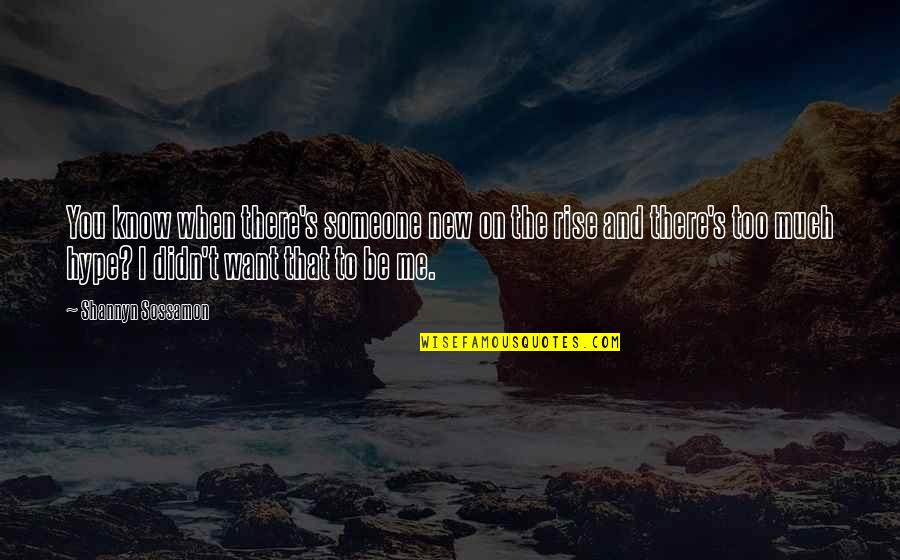 I Want Someone Quotes By Shannyn Sossamon: You know when there's someone new on the
