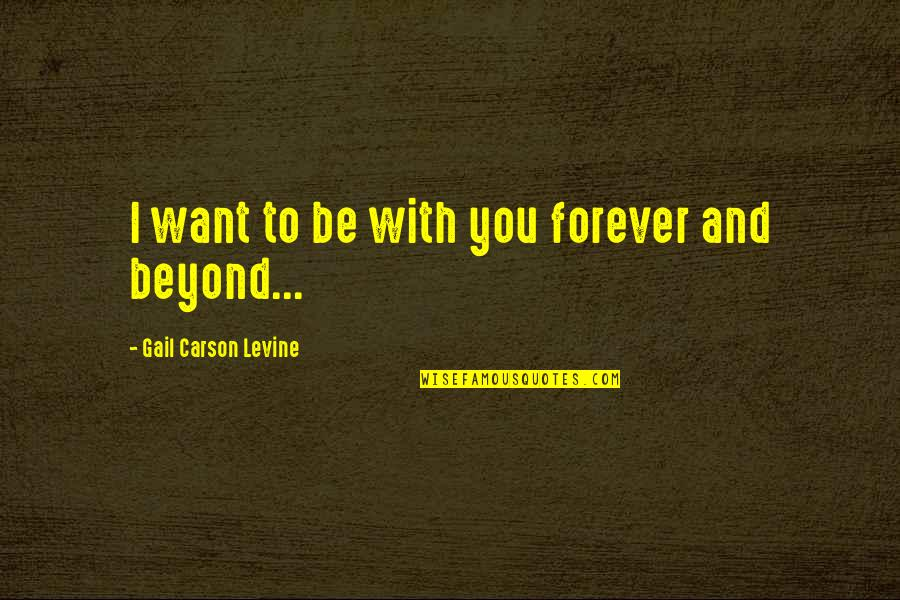 I Want You Now And Forever Quotes Top 36 Famous Quotes About I Want