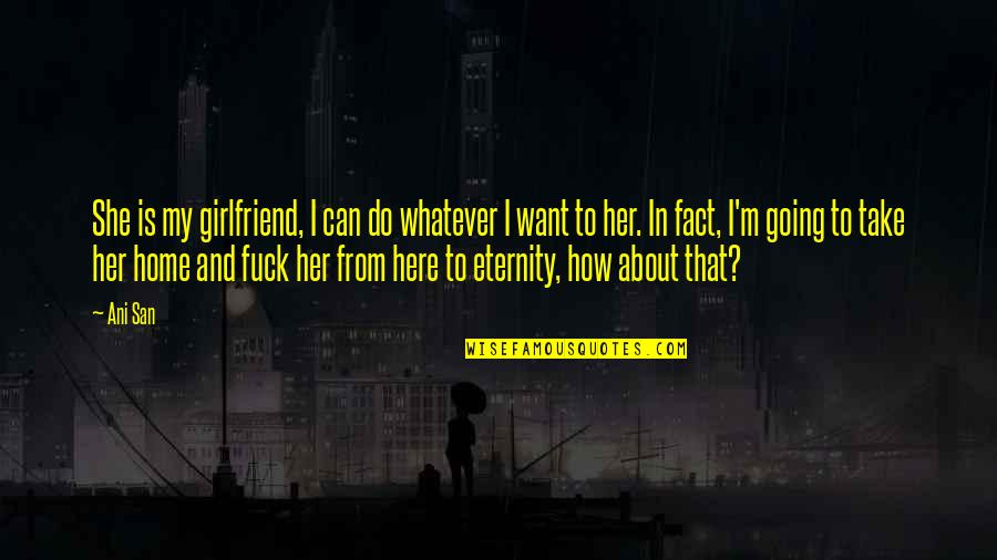I Want Your Girlfriend Quotes Top 33 Famous Quotes About I Want