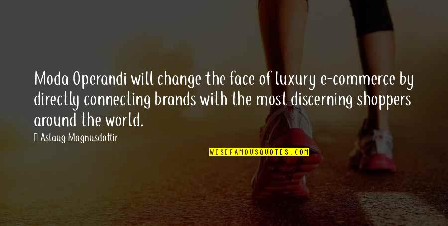 I Will Change The World Quotes By Aslaug Magnusdottir: Moda Operandi will change the face of luxury