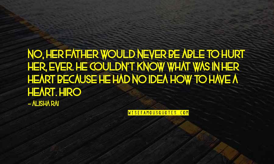 I Would Never Hurt You Quotes Top 38 Famous Quotes About I Would