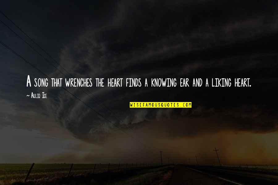 Ice Heart Quotes By Auliq Ice: A song that wrenches the heart finds a