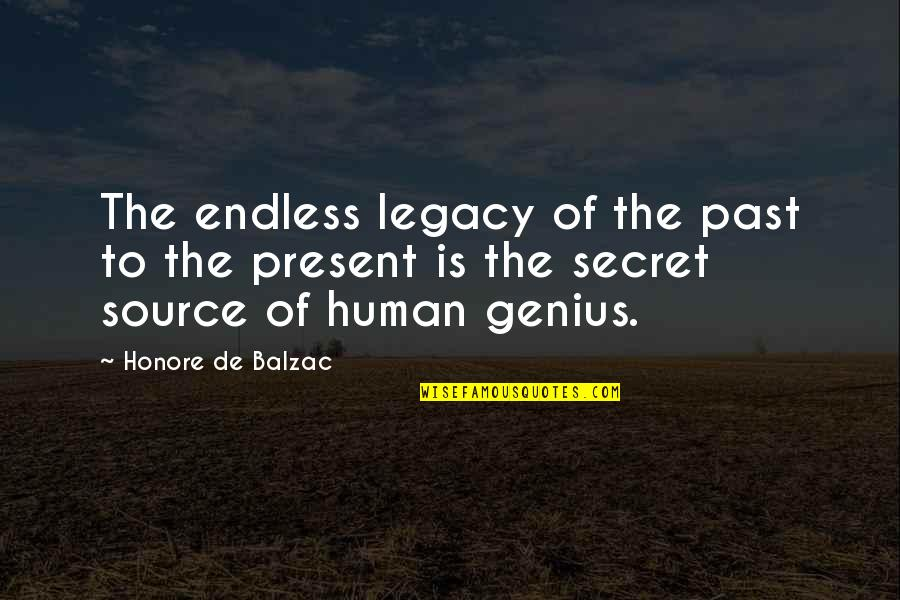 Icelandic Saga Quotes By Honore De Balzac: The endless legacy of the past to the