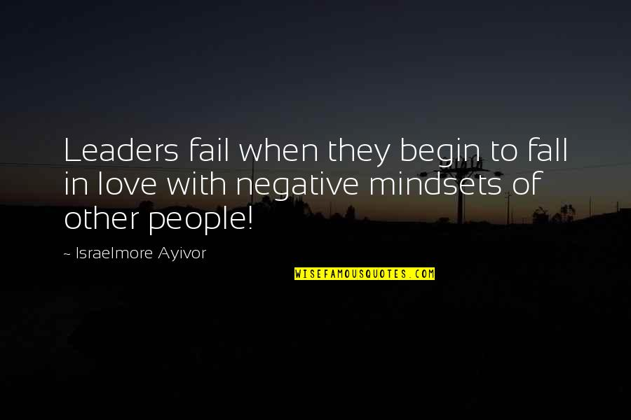 Ideas For Love Quotes By Israelmore Ayivor: Leaders fail when they begin to fall in