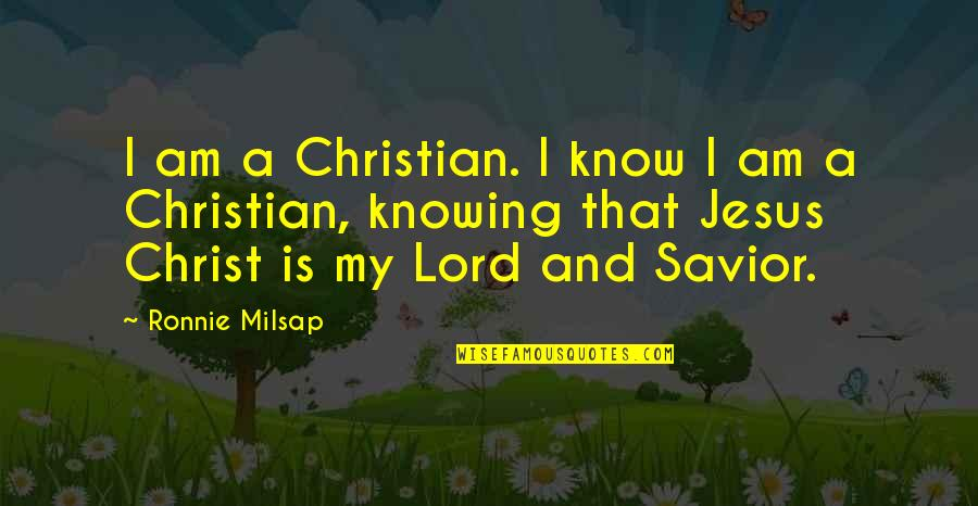 Idiot Abroad Brazil Quotes By Ronnie Milsap: I am a Christian. I know I am