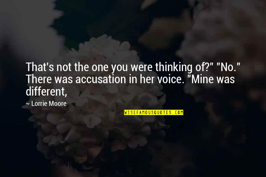 """If You Are Mine Quotes By Lorrie Moore: That's not the one you were thinking of?"""""""