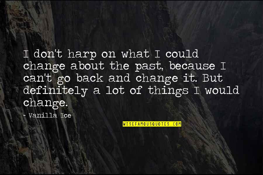 If You Could Change The Past Quotes Top 21 Famous Quotes About If