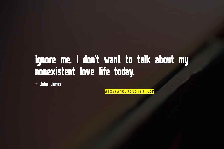 Ignore Me Quotes Top 64 Famous Quotes About Ignore Me