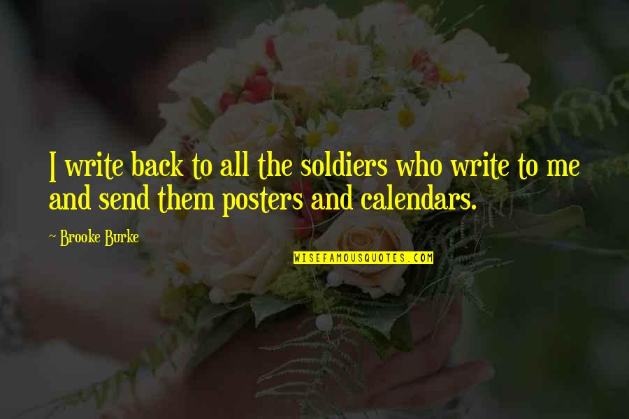 Ihated Quotes By Brooke Burke: I write back to all the soldiers who