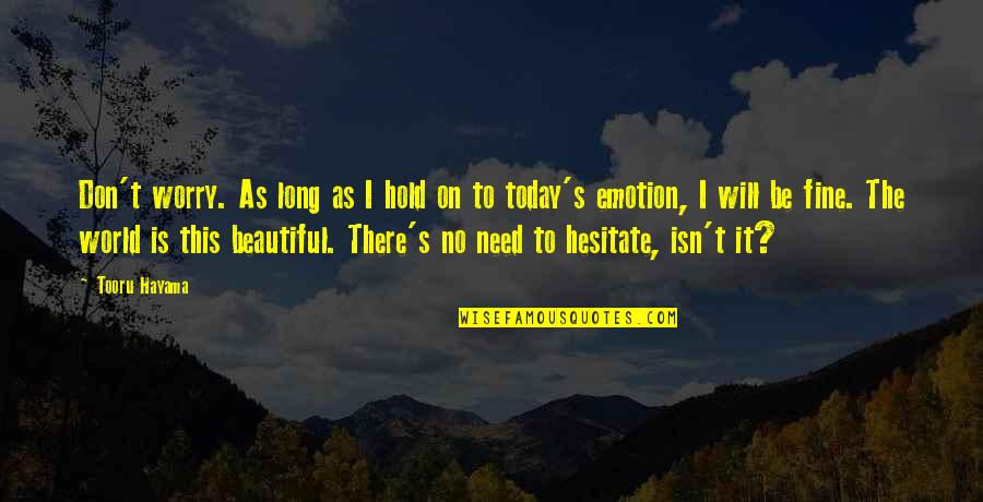 Ill Be Fine Just Not Today Quotes Top 9 Famous Quotes About Ill