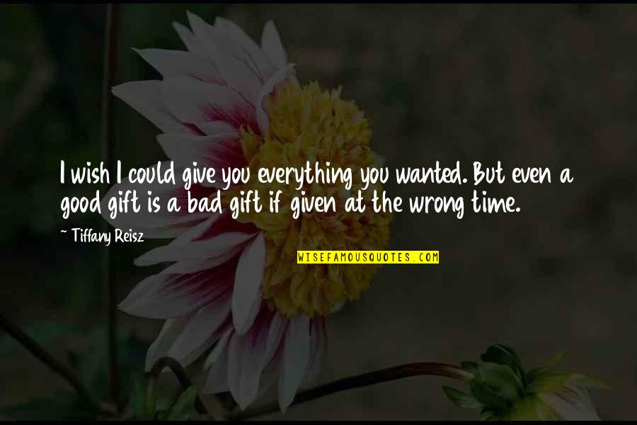 I'll Give You Everything Quotes By Tiffany Reisz: I wish I could give you everything you
