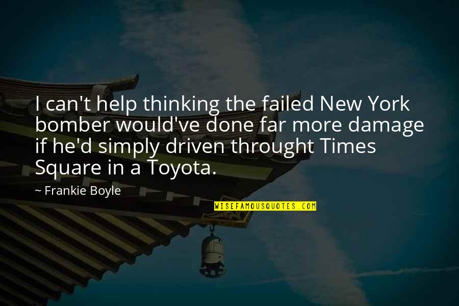 I'm Done Funny Quotes By Frankie Boyle: I can't help thinking the failed New York