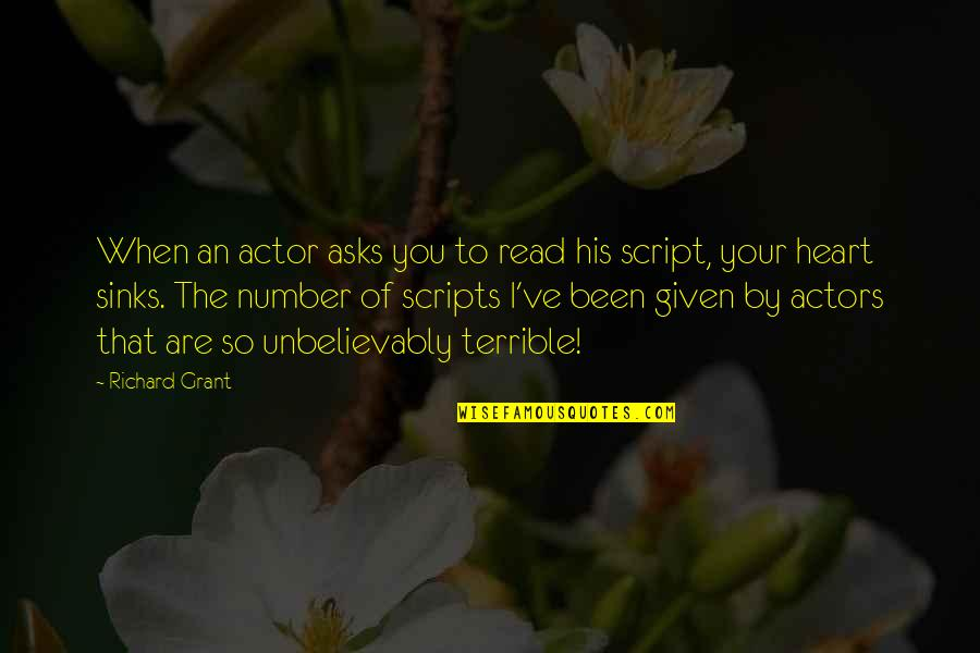 I'm His Number 1 Quotes By Richard Grant: When an actor asks you to read his