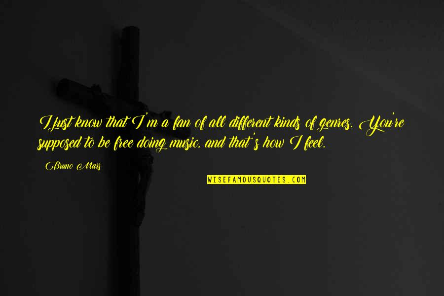I'm Just Different Quotes By Bruno Mars: I just know that I'm a fan of