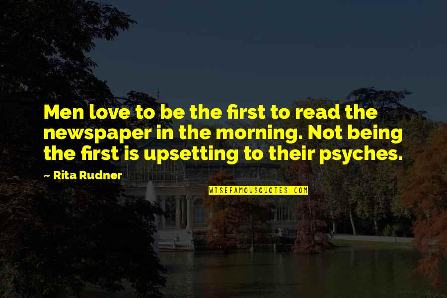 I'm Not A Perfect Mom Quotes By Rita Rudner: Men love to be the first to read