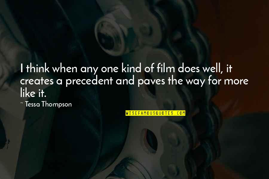 I'm One Of A Kind Quotes By Tessa Thompson: I think when any one kind of film