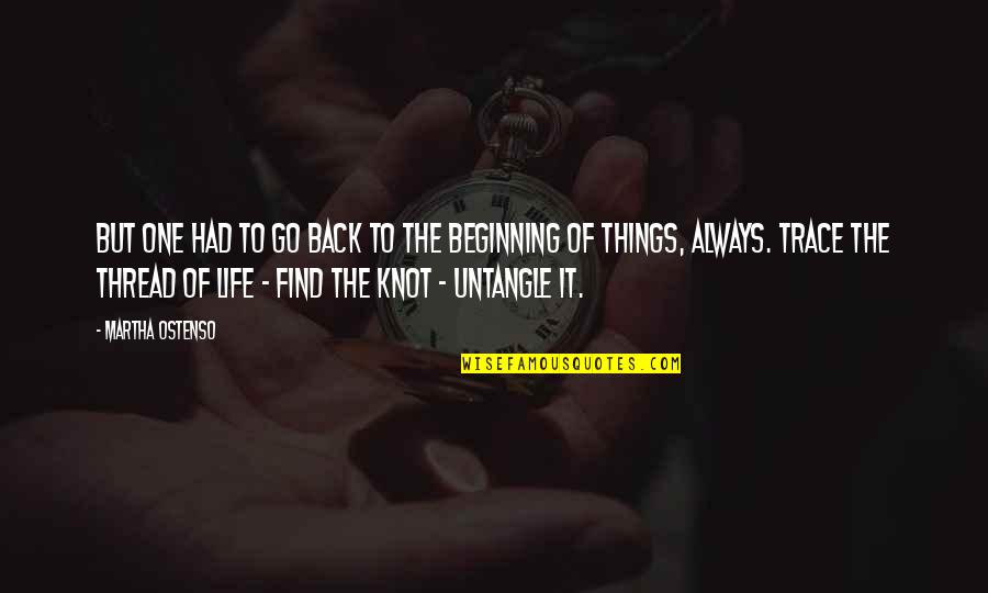 Importance Of Sports Quotes By Martha Ostenso: But one had to go back to the