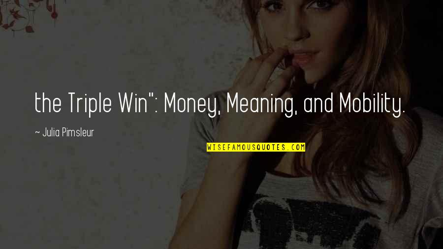 "Important Glass Menagerie Quotes By Julia Pimsleur: the Triple Win"": Money, Meaning, and Mobility."