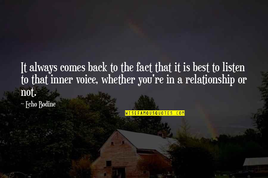 In A Relationship Quotes By Echo Bodine: It always comes back to the fact that