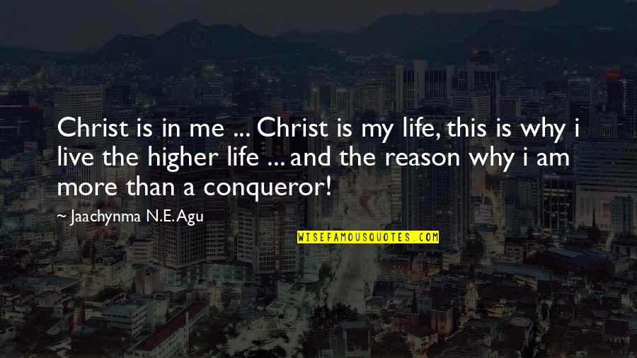 In A Relationship Quotes By Jaachynma N.E. Agu: Christ is in me ... Christ is my