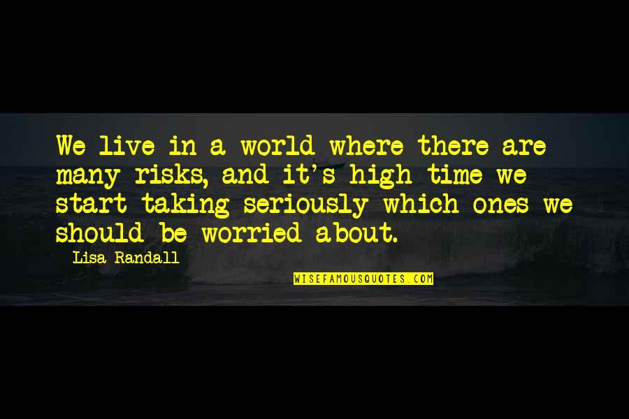In A World Where Quotes By Lisa Randall: We live in a world where there are