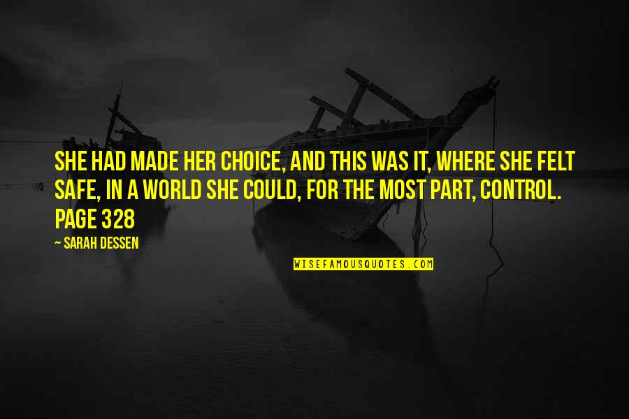 In A World Where Quotes By Sarah Dessen: She had made her choice, and this was