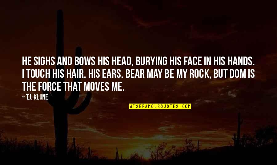 In Touch Quotes By T.J. Klune: He sighs and bows his head, burying his