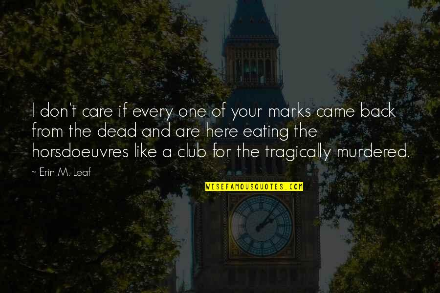 Inch Marks Vs Quotes By Erin M. Leaf: I don't care if every one of your