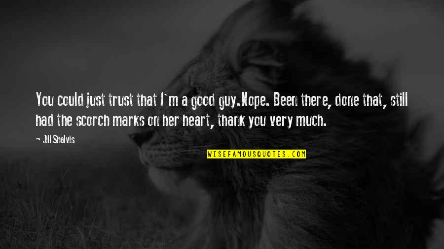 Inch Marks Vs Quotes By Jill Shalvis: You could just trust that I'm a good