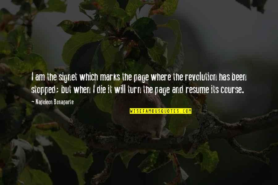 Inch Marks Vs Quotes By Napoleon Bonaparte: I am the signet which marks the page