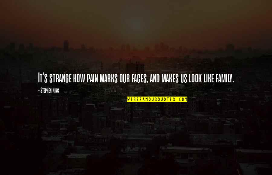 Inch Marks Vs Quotes By Stephen King: It's strange how pain marks our faces, and