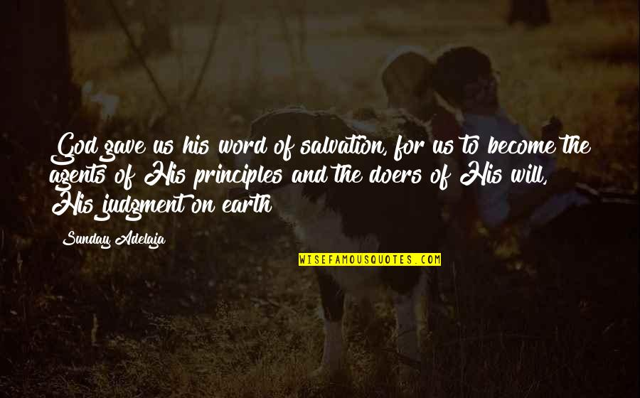 Incomprehensibles Quotes By Sunday Adelaja: God gave us his word of salvation, for