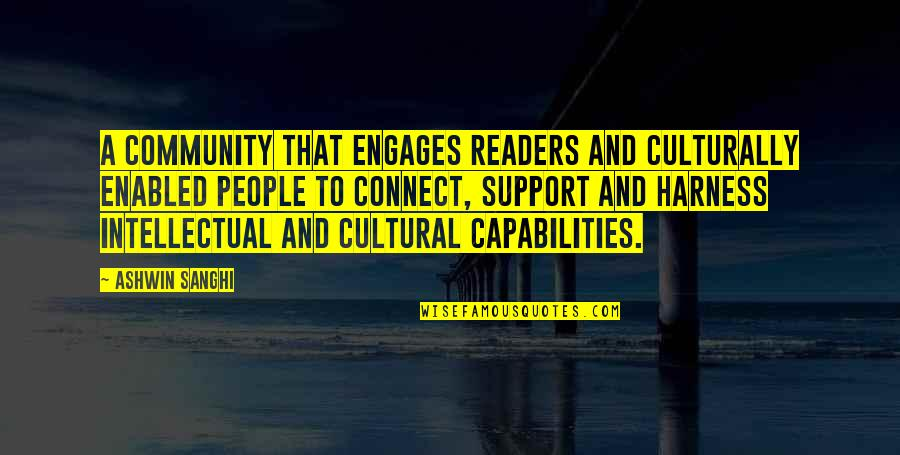 Indian Culture Quotes By Ashwin Sanghi: A community that engages readers and culturally enabled