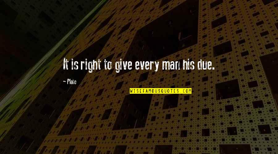 Infinity From The Fault In Our Stars Quotes By Plato: It is right to give every man his