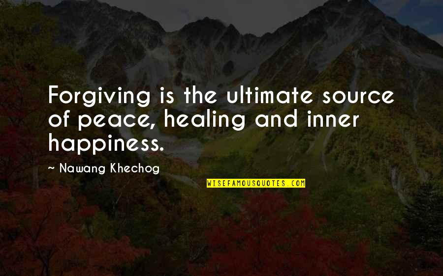 Inner Source Quotes By Nawang Khechog: Forgiving is the ultimate source of peace, healing