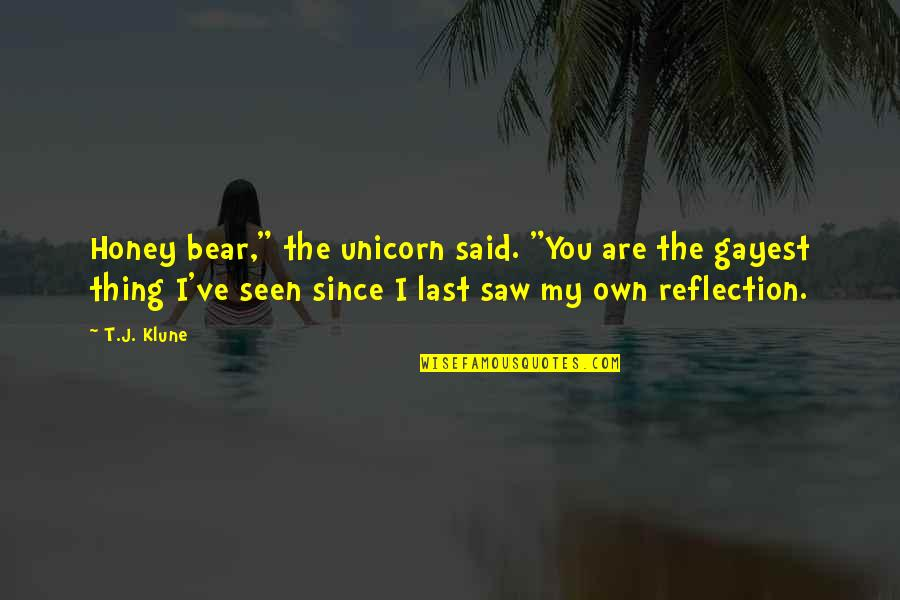 """Innerhtml Removes Attribute Quotes By T.J. Klune: Honey bear,"""" the unicorn said. """"You are the"""