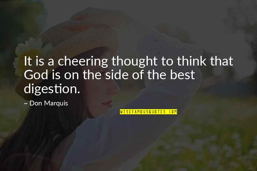 Innocence In The Catcher In The Rye Quotes By Don Marquis: It is a cheering thought to think that