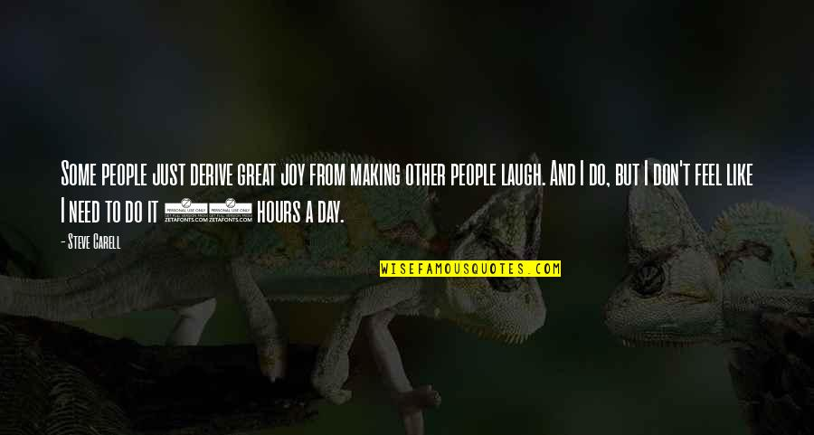 Innocent Bystanders Quotes By Steve Carell: Some people just derive great joy from making